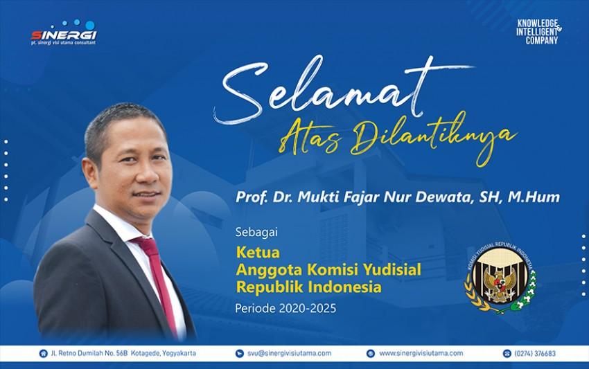 Selamat Atas Dilantiknya Prof. Dr. Mukti Fajar Nur Dewata, SH, M.Hum